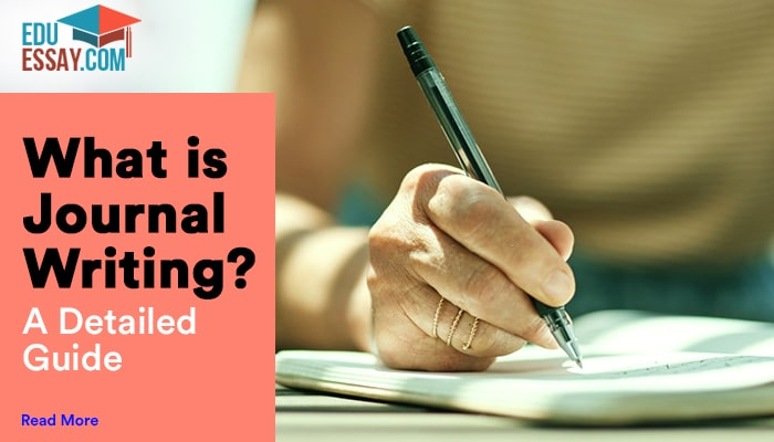 What is Journal Writing?: A Detailed Guide