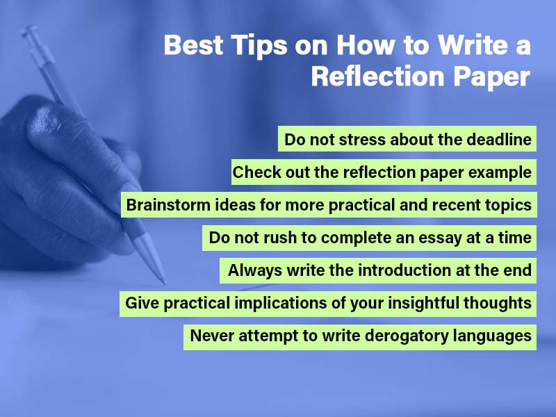 Best tips on how to write a reflection paper