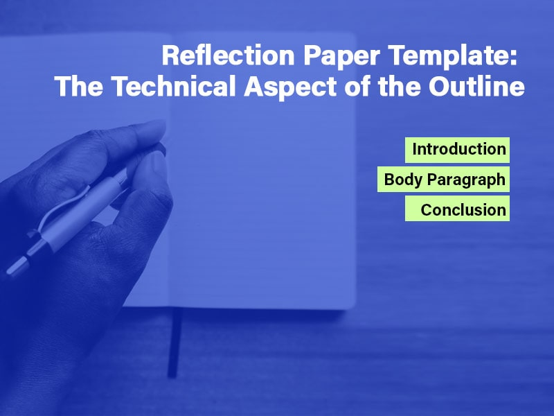 Reflection Paper Template: The Technical Aspect of the outline
