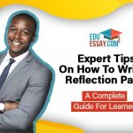 Expert tips on how to write a reflection paper