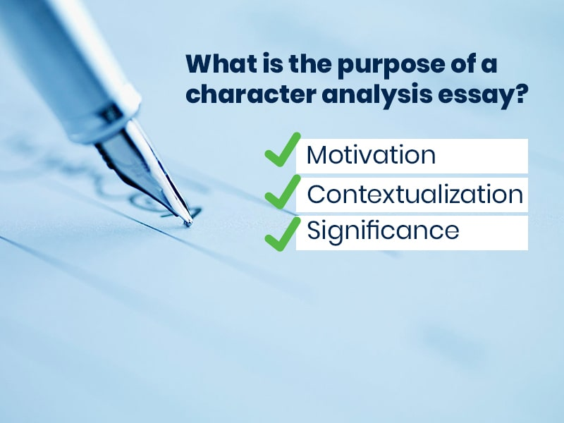 What is the purpose of a character analysis essay?