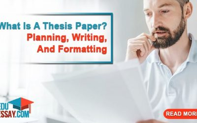 What is a Thesis Paper? Planning, Writing, and Formatting