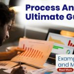 Process Analysis Ultimate Guide